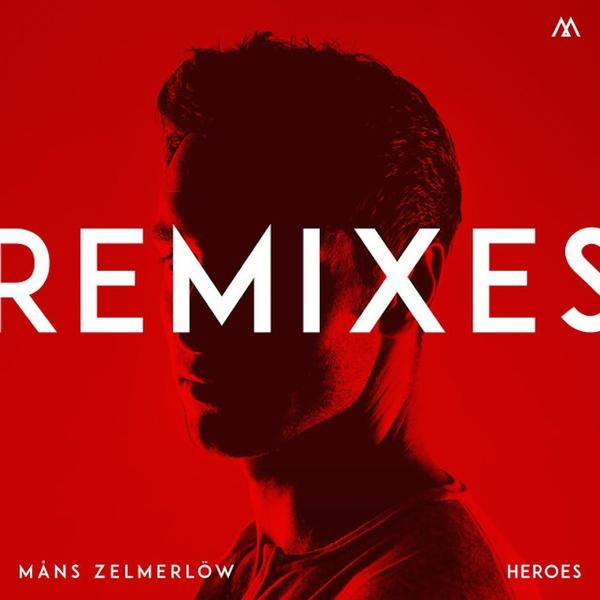 Måns Zelmerlöw - Heroes (Remixes) [2015]