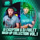 Dj Exception & Dj Fiolet - Mash-Up Collection Vol.1 [2015]