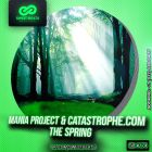 Mania Project & Catastrophe.com - The Spring [2015]