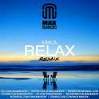 Mika - Relax (Take It Easy) (Max Maikon Remix) [2015]