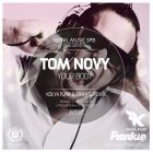 Tom Novy - Your Body (Kolya Funk & Frankie Remix) [2015]