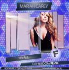 Mariah Carey - My All (DJ Freedom Remix) [2015]