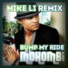 Mohombi - Bump My Ride (Mike Li Remix) [2015]