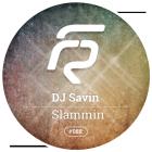 DJ Savin - Slammin (Original; Dub Mixes) [2015]