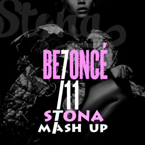 Beyonce vs. DMC Mikael – 7 11 (DJ Stona Mashup) [2015]