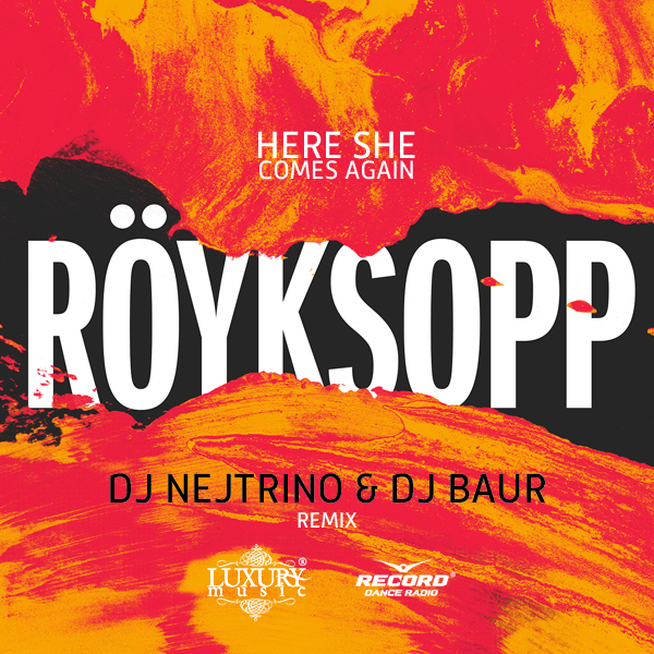 Here she comes again (dj antonio remix) by röyksopp.