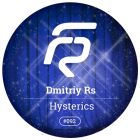 Dmitriy Rs - Hysterics (Original Mix) [2015]