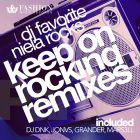 DJ Favorite feat. Niela Rocks - Keep On Rocking (Official Remixes) [2015]