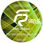 DMC Mikael - For MashUp Makers #1 [2015]