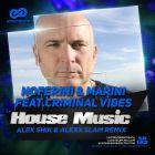 Noferini & Marini Feat.Criminal Vibes - House Music (Alex Shik & Alexx Slam Remix) [2015]