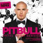 Pitbull - Hotel Room Service (Dj Grishin Remix) [2015]