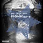 Marty Fame & DJ Lvov feat. Vika Grand - Supernature (Part 2) [2015]