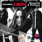 Kosheen - Catch (Namatria & Parfenov Remix) [2015]