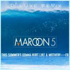 Maroon 5 - This Summer's Gonna Hurt Like A Motherfucker (D' Luxe Remix)[2015]