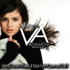 Selena Gomes vs Mexx & Kolya Funk - Come and Get It (DJ Vadim Adamov Mash Up) [2015]