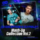 Dj Exception & Dj Fiolet - Mash-Up Collection Vol. 2 [2015]