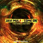 Javi Mula - Come On (Misha Pioner & Annet; Dub Remix's; Radio Edit) [2015]