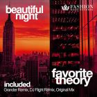 DJ Favorite feat. Theory - Beautiful Night (Grander Official Remix) [2015]