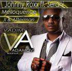 Johnny Roxx ft. Serani & Melloquencevs vs Jl & Afterman - Party Tun Up (DJ Vadim Adamov Mash Up) [2015]