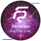 ElectRoman - Feel The Love (Original Mix) [2015]