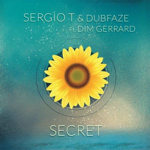 Sergio T & Dubfaze, Dim Gerrard - Secret (Extended Version) [2015]
