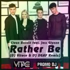 Clean Bandit feat. Jess Glynne - Rather Be (DJ Vitaco & DJ Deaf Remix) [2015]