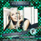 Kylie Minogue - Can't Get You Out Of My Head (DJ Freedom Remix) [2015]