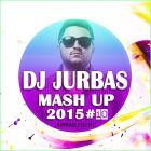 Dj Jurbas - Mash Up 2015 #10 [2015]