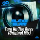 Alexx Slam - Turn Up The Bass (Original Mix) [2015]