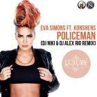 Eva Simons feat. Konshens - Policeman (DJ Niki & DJ Alex Rio Remix) [2015]