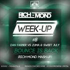 Dan Farber vs. Zuma & Sweet July -  Bounce Is Back (DJ Rich-Mond Mash Up) [2015]
