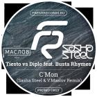 Tiesto vs Diplo feat. Busta Rhymes - C'Mon (Sasha Steel & V.Maslov Remix) [2015]
