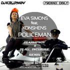 Eva Simons feat Konshens - Policeman (DJ Krupnov & DJ All Inclusive Remix) [2015]