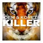 Idem & Korezs - Killer (Extended Mix) [2015]