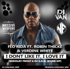 Flo Rida ft. Robin Thicke & Verdine White vs. Dj Shkurin & DJ ModerNator - I Dont Like It, I Love It (Nikolay Frost & Dj V.A.N. Work-Up) [2015]