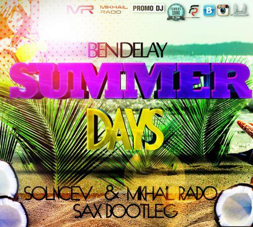 Sean Finn,Tinka Vs. Ben Delay - Summer Days (Solncev & Mikhail Rado Sax Bootleg) [2015]