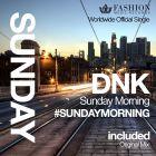 DJ Dnk - Sunday Morning (Official Single) [2015]
