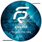 Alex Hill - Regen The Sky (Original Mix) [2015]