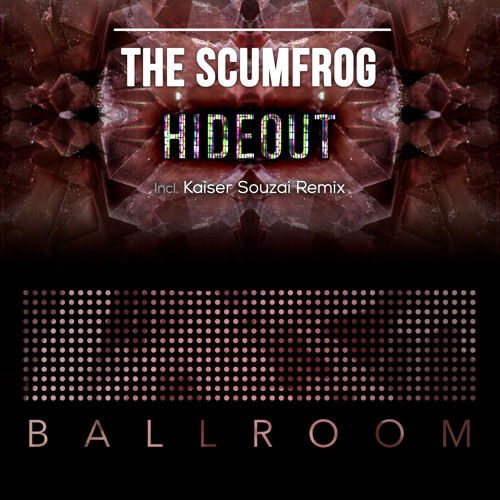 The Scumfrog - Hideout (Original Mix: Kaiser Souzai Remix) [2015]