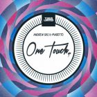 Andrew Rai, Marotto - One Touch (EP) [2015]