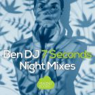 Ben DJ - 7 Seconds (DJ Kone & Marc Palacios; Chunkybiz Remix's) [2015]