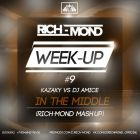 Kazaky vs. Dj Amice - In The Middle (Rich-Mond Mash Up) [2015]