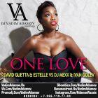 David Guetta & Estelle VS DJ Mexx & Ivan Golev - One Love (DJ Vadim Adamov Mash Up) [2015]