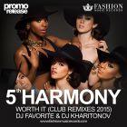 Fifth Harmony feat. Kid Ink - Worth It (DJ Favorite & DJ Kharitonov Remix) [2015]