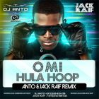 Omi - Hula Hoop (Anto & Jack Raif Remix) [2015]