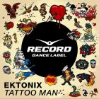 Ektonix � Tattoo Man (Original Mix's) [2015]