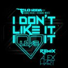 Flo Rida feat. Robin Thicke & Verdine White - I Don't Like It, I Love It (Alex Hart Remix) [2015]