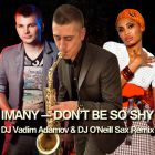 Imany - Don't Be So Shy (DJ Vadim Adamov & DJ O'Neill Sax Remix) [2015]