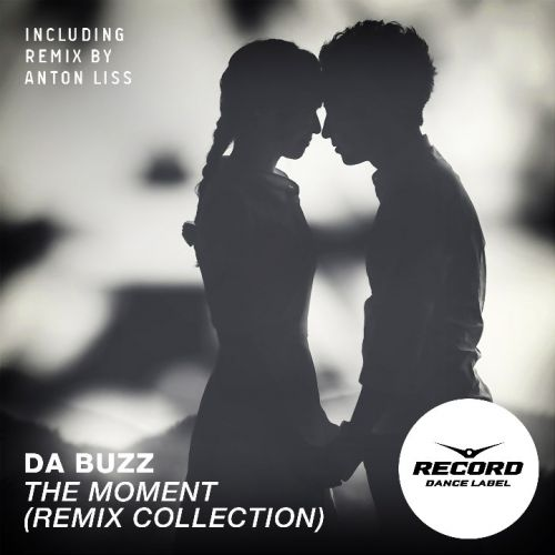Da Buzz - The Moment I Found You (Anton Liss Radio Edit; Extended Mix) [2015]