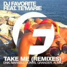 DJ Favorite feat. Te'Marie - Take Me (Official Remixes) [2015]